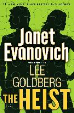 Evanovich, Janet,   Goldberg, Lee The Heist