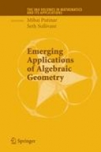 Mihai Putinar,   Seth Sullivant Emerging Applications of Algebraic Geometry