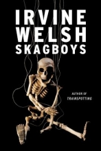 Welsh, Irvine Skagboys