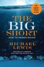 Michael Lewis,The Big Short - Inside the Doomsday Machine