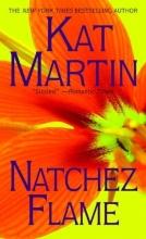 Martin, Kat Natchez Flame