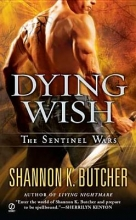 Butcher, Shannon K. Dying Wish