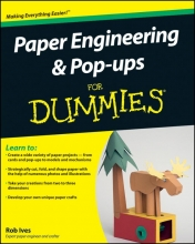 Rob Ives Paper Engineering and Pop-ups For Dummies