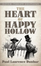 Dunbar, Paul Laurence The Heart of Happy Hollow
