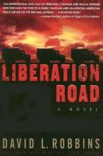 Robbins, David L. Liberation Road