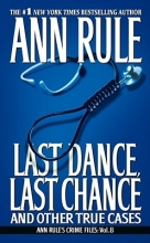 Rule, Ann Last Dance, Last Chance