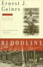 Gaines, Ernest J. Bloodline