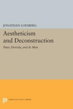 Loesberg, J Aestheticism and Deconstruction - Pater, Derrida, and de Man