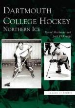 Shribman, David Dartmouth College Hockey