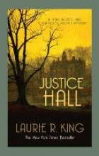King, Laurie R. Justice Hall