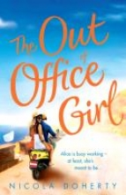 Nicola Doherty The Out of Office Girl: Summer comes early with this gorgeous rom-com!