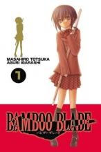 Totsuka, Masahiro Bamboo Blade, Vol. 1