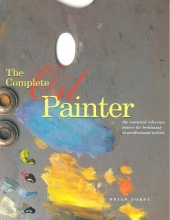 Gorst, Brian The Complete Oil Painter
