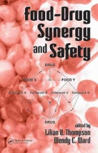 Lilian U. Thompson,   Wendy E. Ward Food-Drug Synergy and Safety