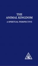 Alice A. Bailey Animal Kingdom