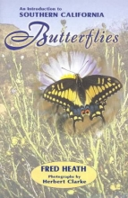 Heath, Fred An Introduction to Southern California Butterflies