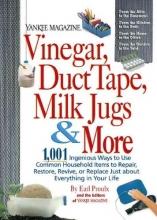 Proulx, Earl,   Yankee Magazine Vinegar, Duct Tape, Milk Jugs & More