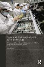 Gao, Yuning China as the Workshop of the World