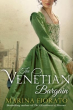 Fiorato, Marina The Venetian Bargain