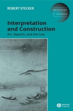 Stecker, Robert Interpretation and Construction