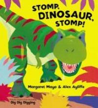 Mayo, Margaret Stomp, Dinosaur, Stomp!