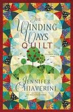 Chiaverini, Jennifer The Winding Ways Quilt