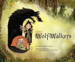 Cartoon Saloon Charles Solomon, The Art of Wolfwalkers