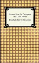 Browning, Elizabeth Barrett Sonnets from the Portuguese and Other Poems