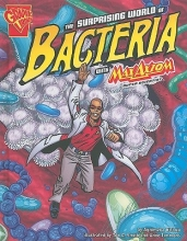 Biskup, Agnieszka The Surprising World of Bacteria with Max Axiom, Super Scientist