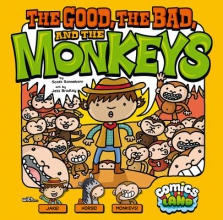 Sonneborn, Scott The Good, the Bad, and the Monkeys
