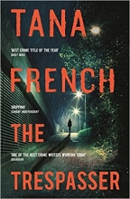 French, Tana French*The Trespasser