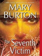 Burton, Mary The Seventh Victim