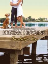 Higgins, Kristan Somebody to Love