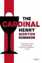 Robinson, Henry Morton The Cardinal