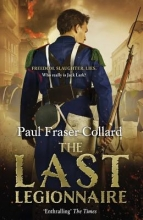 Collard, Paul Fraser The Last Legionnaire