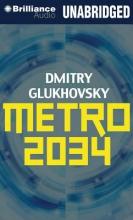 Glukhovsky, Dmitry Metro 2034