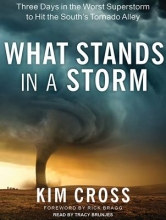 Cross, Kim What Stands in a Storm