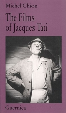 Chion, Michel The Films of Jacques Tati