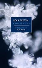 Stifter, Adalbert Rock Crystal