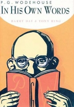 Day, Barry P.G. Wodehouse in His Own Words