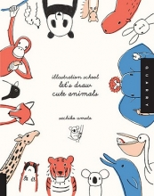 Umoto, Sachiko Let`S Draw Cute Animals (Illustration School)