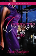 Bradshaw, Nicole Champagne Life