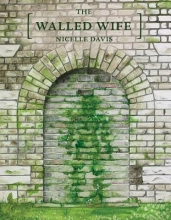 Davis, Nicelle The Walled Wife
