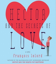 Lelord, Fran�ois Hector and the Secrets of Love