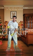 Gault, Andra Holiday Season Cleanup