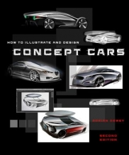 Dewey, Adrian How to Illustrate and Design Concept Cars