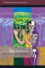 Mittelholzer, Edgar My Bones and My Flute