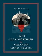 Lernet-Holenia, Alexander I Was Jack Mortimer