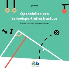 , Openstellen van schoolsportinfrastructuur