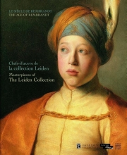 Ducos  Blaise The Age of Rembrandt � Masterpieces of the Leiden Collection (E/F)